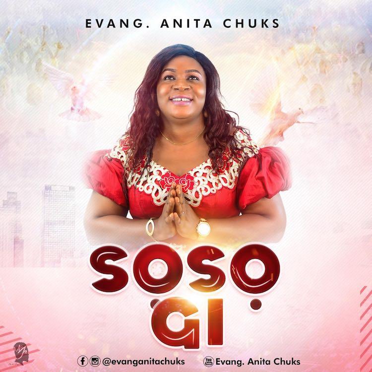 Soso Gi - Evang. Anita Chuks
