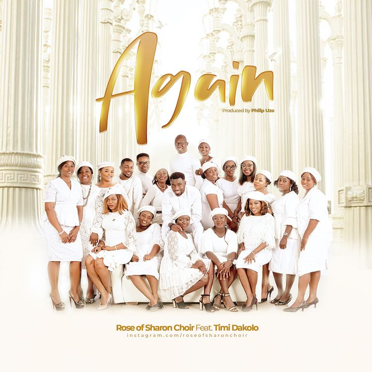 Again - Rose of Sharon Choir ft. Timi Dakolo