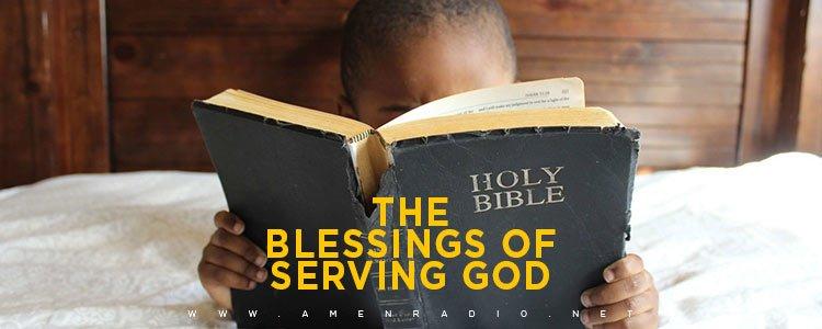 Blessings In Serving God