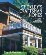 Stickley's Craftsman Homes