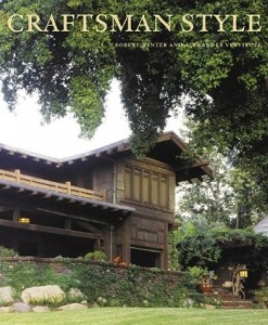 CRAFTSMAN STYLE Continues The Lushly Illustrated Series Of Arts And Crafts Books Begun With American Bungalow Style Nation
