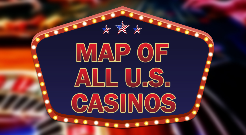 map of casinos in the united states Map of US Casinos | American Casino Guide Book