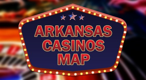 Arkansas casinos map