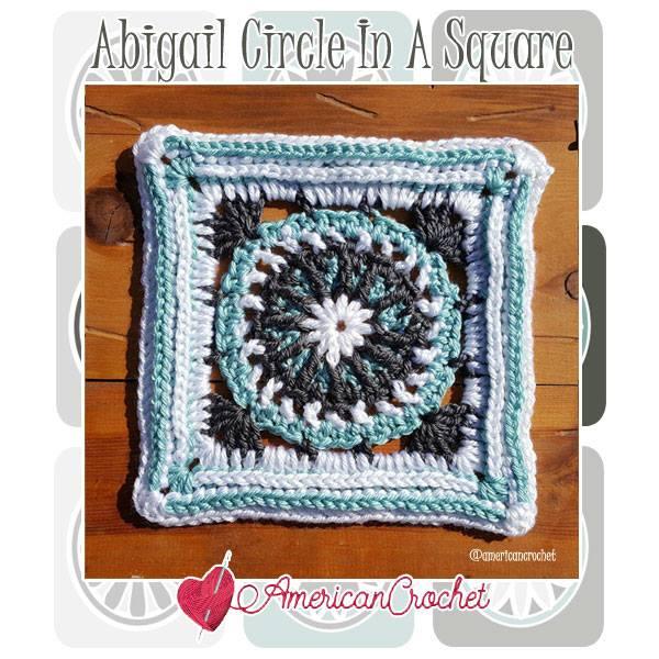 Abigail Circle in A Square | Free Crochet Pattern | American Crochet @americancrochet.com #freecrochetpattern #freecrochetalong