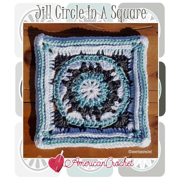 Jill Circle in A Square   Free Crochet Pattern   American Crochet @americancrochet.com #freecrochetpattern #freecrochetalong