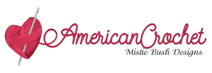 American Crochet ~ Mistie Bush Designs
