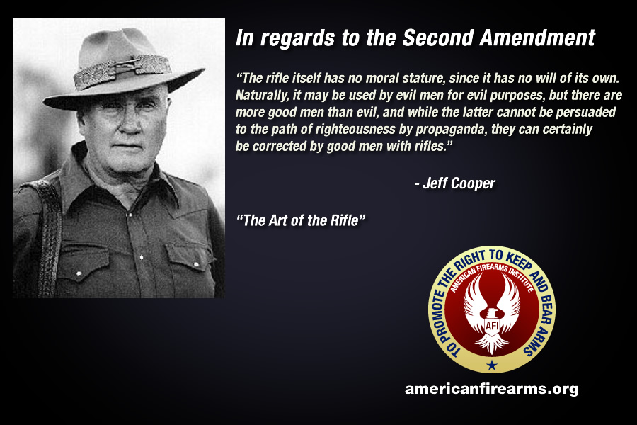 Jeff Cooper and the Second Amendment  American Firearms