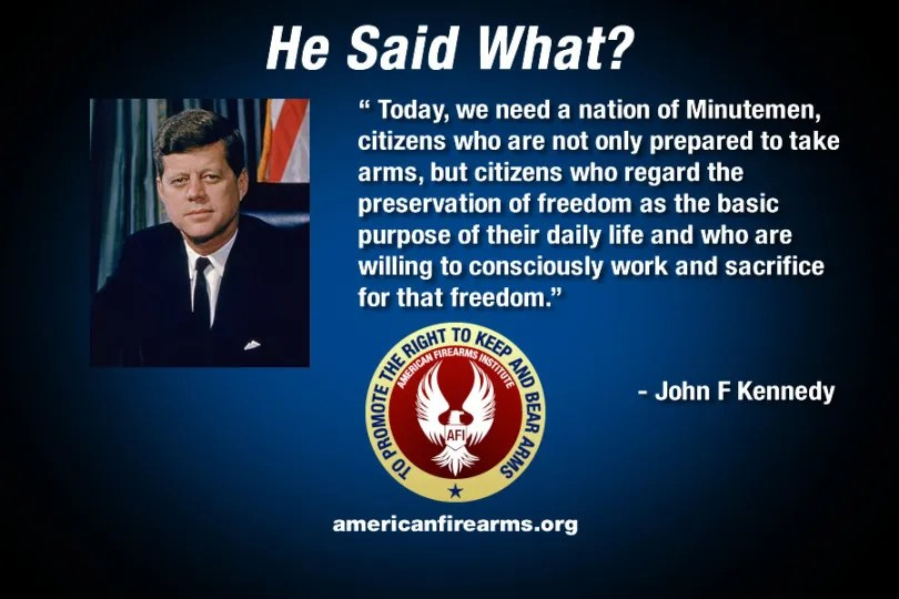 John F. Kennedy : Today, we need a nation of Minutemen citizens