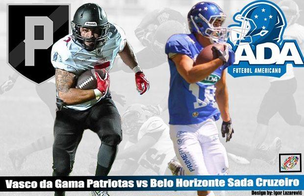 LIVE STREAM: Brazil – Battle of Unbeatens – Patriotas @ Sada Cruzeiro, Sat. Sept. 23 5p (10p CEST, 4p EDT) - American Football I