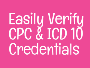 How to verify CPC and ICD 10 Credentials