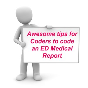 Awesome tips for Coding an ED report