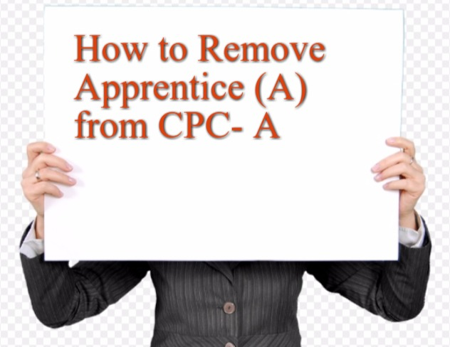 How to Remove A (Apprentice) from CPC-A