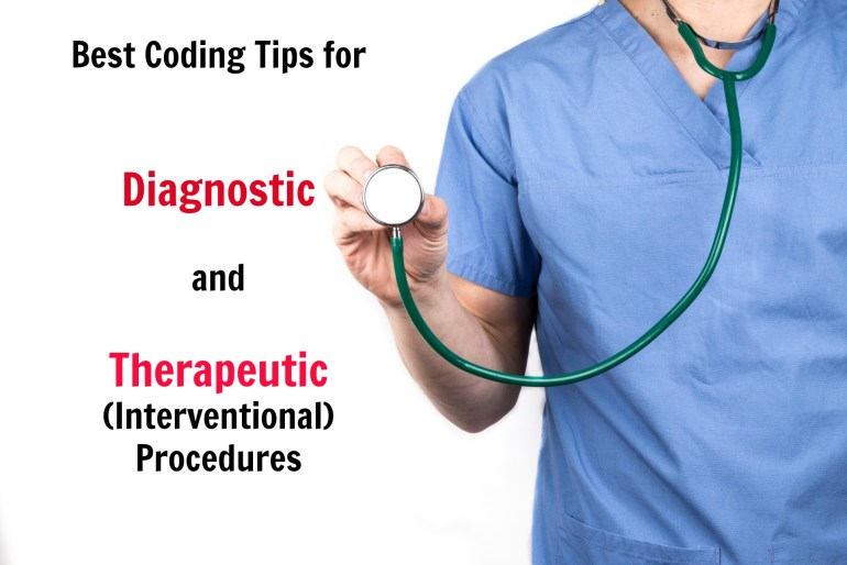 Amazing Coding tips for Diagnostic and Therapeutic Procedures