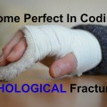 KickASS ICD 10 Coding tips for Pathological Fractures