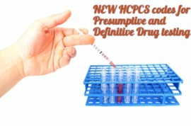 HCPCS codes changes for presumptive and definitive testing