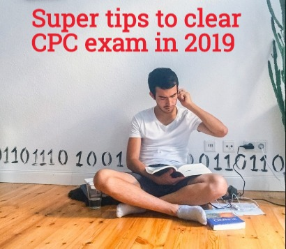 Super tips for clearing 2019 CPC exam