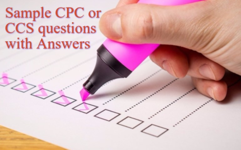 Sample CPC or CCS questions and Answers