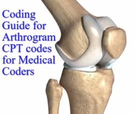 Superb Coding Guide for Arthrogram CPT codes