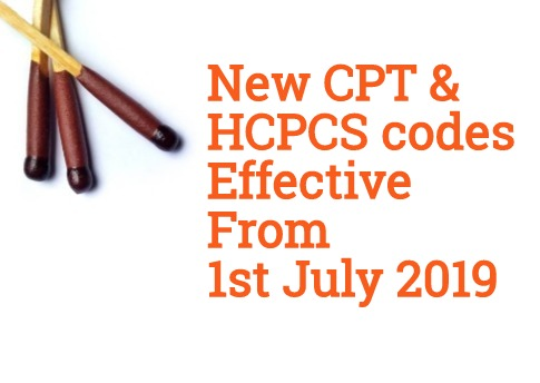 New CPT & HCPCS codes effective from 1 July 2019 - Medical Coding Guide