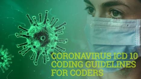 Coronavirus (COVID-19) ICD 10 Coding Guidelines