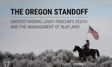 The Oregon Standoff: Understanding LaVoy Finicum's Death & the Management of BLM Land
