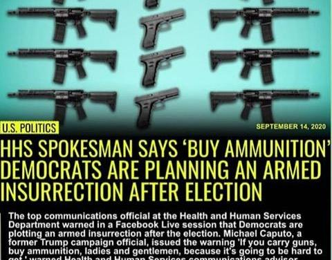 HHS spokesman Michael Caputo Says 'buy ammunition'