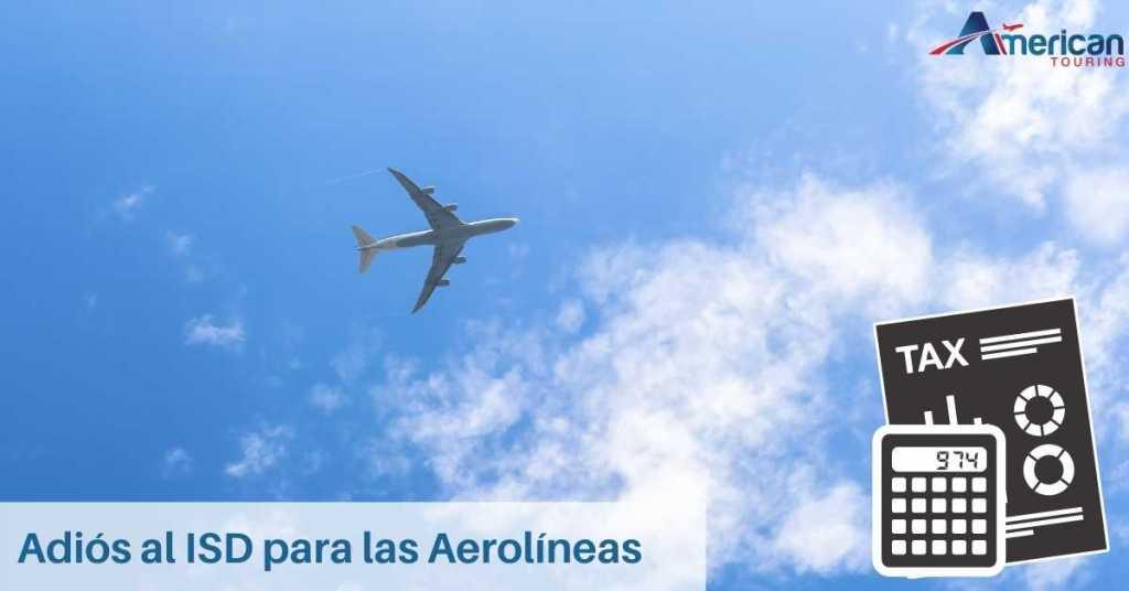 Adiós al ISD para las Aerolíneas