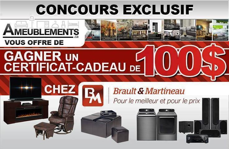 Concours Gagnez Un Certificat Cadeau BraultampMartineau De 100