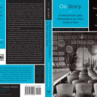 """New Book """"On Story: Screenwriters, Filmmakers and their Iconic Films:"""" Perfect Present For The Writer In Your Life"""