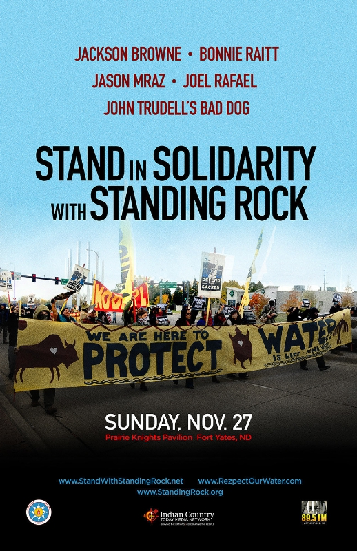 The Stand In Solidarity With Standing Rock benefit concert with Jackson Browne, Bonnie Raitt, Jason Mraz, Joel Rafael and John Trudell's Bad Dog, Sunday, November 27, 2016  at Prairie Knights Pavilion in Fort Yates, ND. (PRNewsFoto/Jackson Browne)