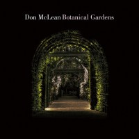 "DON MCLEAN ""BOTANICAL GARDENS' RELEASE SET FOR MARCH 23rd"