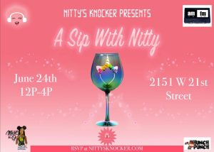 A Sip with Nitty: A Podcast Day Party @ AMFM Gallery  | Chicago | Illinois | United States