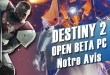 Avis_PC_Destiny2_open_beta