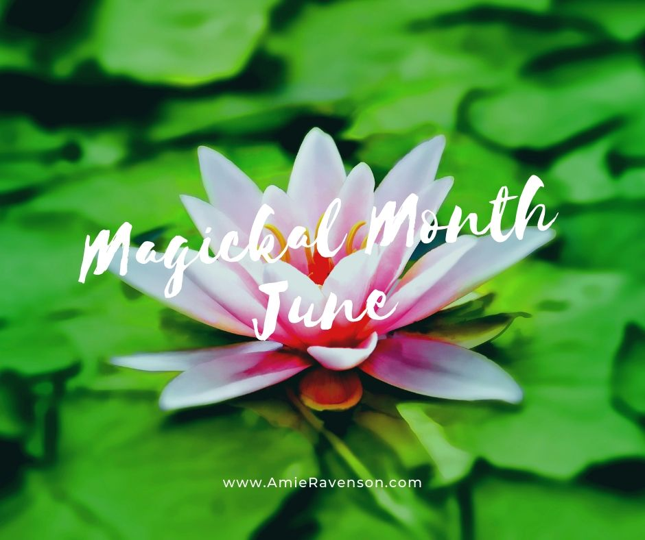 Magickal Month- June 2019