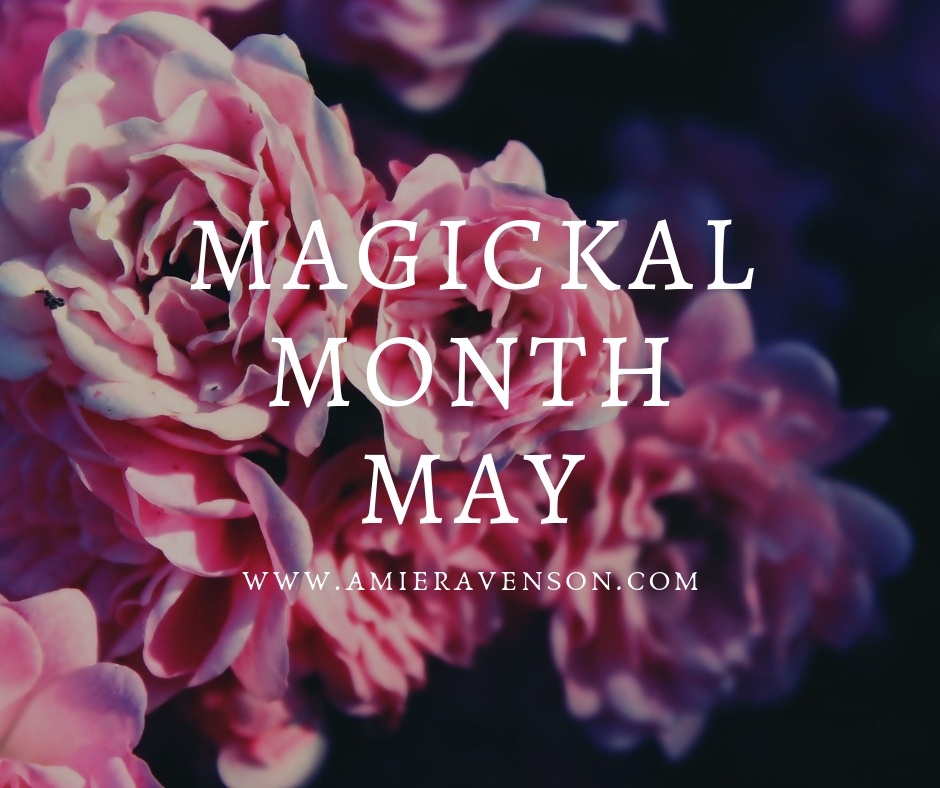 Magickal Month- May 2019