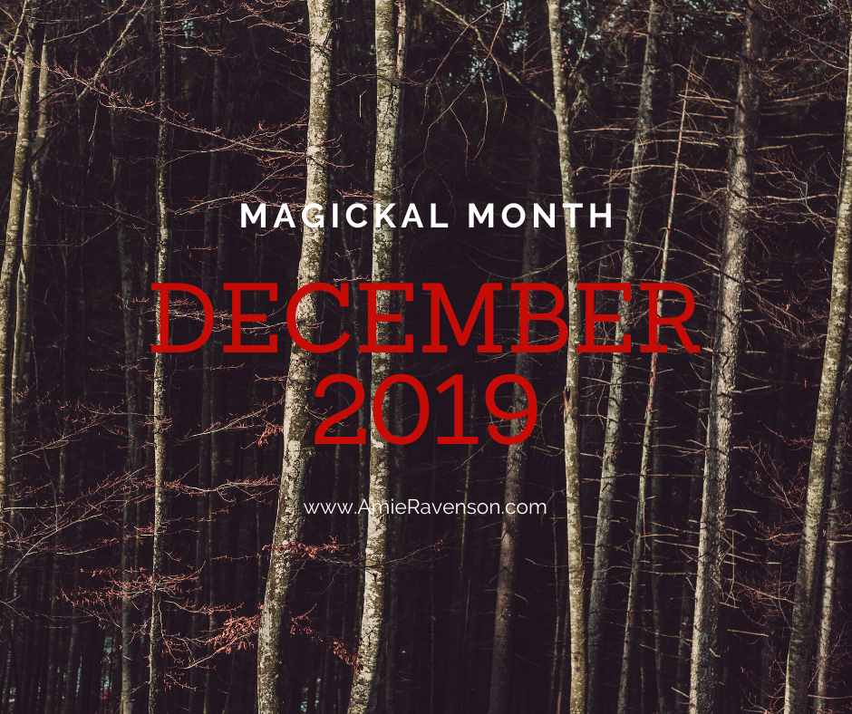 Magickal Month- December 2019