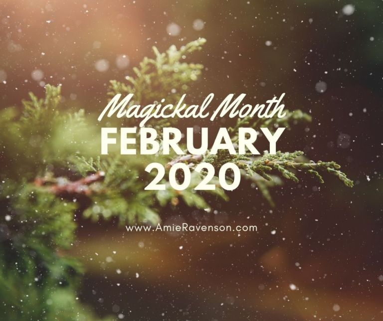 Magickal Month- February 2020