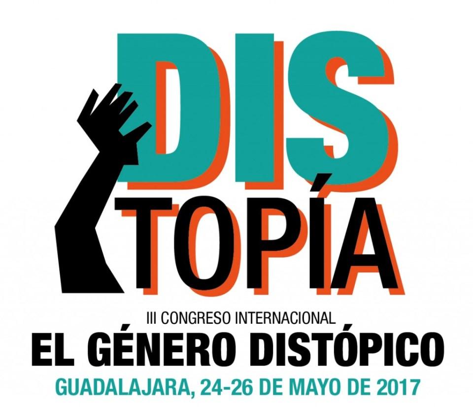 III CONGRESO INTERNACIONAL EL GÉNERO DISTÓPICO: LECTURAS E INTERPRETACIONES SOCIOLÓGICAS