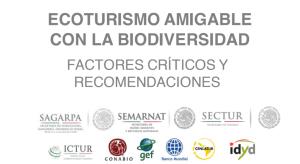Factores críticos y recomendaciones para el fortalecimiento del modelo ecoturístico amigable con la biodiversidad