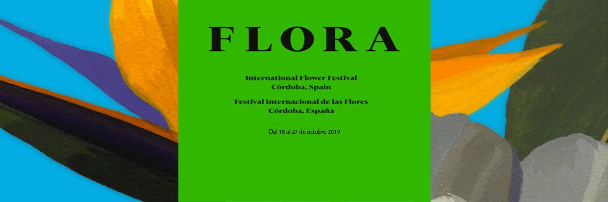 F L O R A Festival Internacional de las Flores International Flower Festival