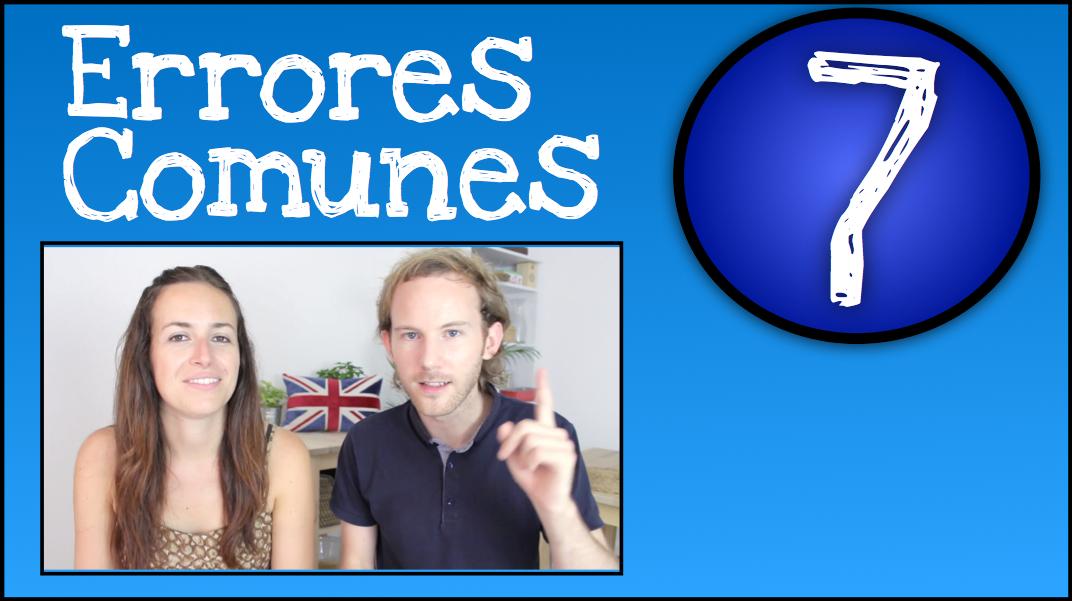5 Errores Super Comunes en Inglés