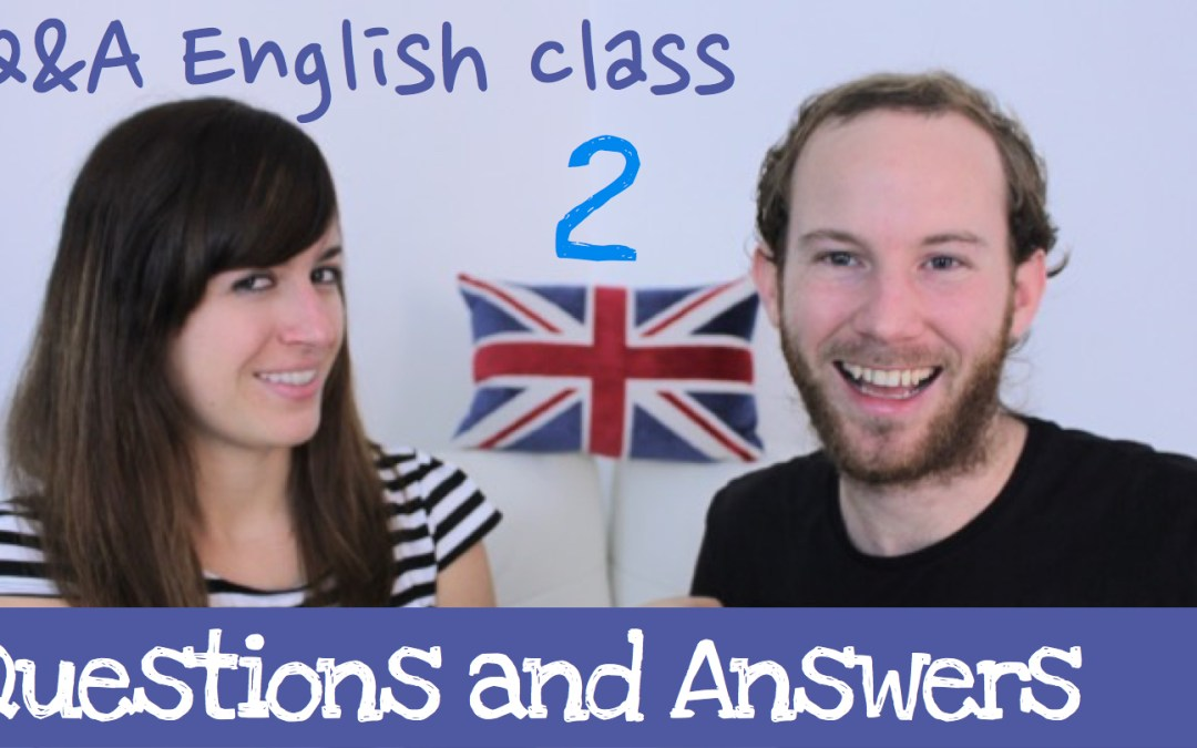 Aprende inglés cotidiano – Q&A English Class