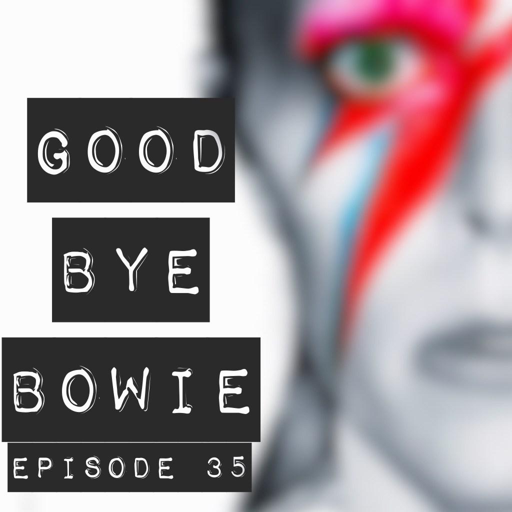35 - Good bye Bowie - Diálogos en inglés