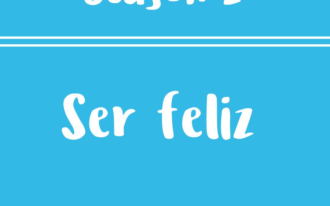 23 – Ser Feliz – Diálogos en inglés