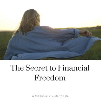 The Secret to Financial Freedom