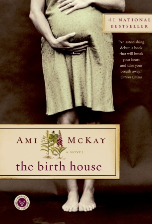 The Birth House - Canadian Trade Paperback