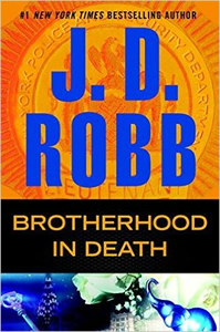 February Bookshelf: Brotherhood In Death by JD Robb