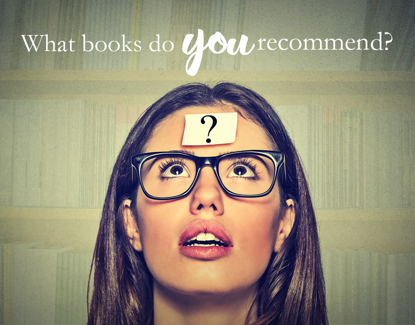 what books do you recommend? Tell me!