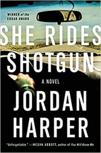 She Rides Shotgun by Jordan Harper