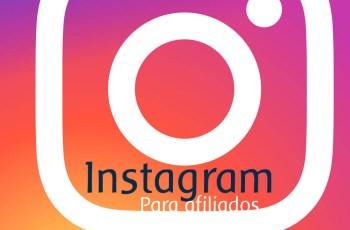 como deixar o Instagram de Sucesso para Afiliados